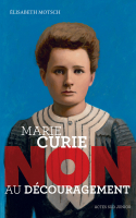 Marie Curie :